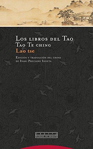 Libros Del Tao, Los (4ᆭ Ed) Tao Te ching (Pliegos de Orie
