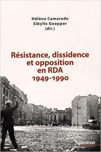 Livres gratuits en ligne Résistance, dissidence et opposition en RDA (1949-1990) epub pdf