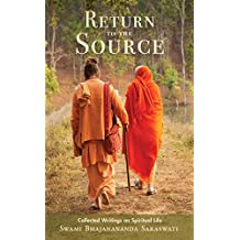 Return to the Source: Collected Writings on Spiritual Life