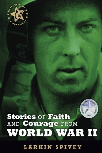 Stories of Faith and Courage from World War II (Battlefields & - Battlefield Stores In Mall