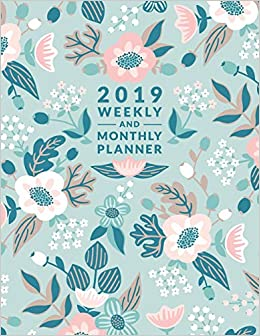 Buy 2019 Weekly And Monthly Planner Featuring Inspirational