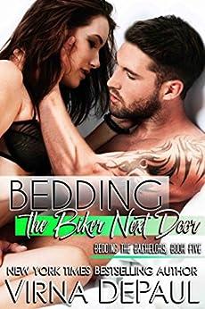 Bedding The Biker Next Door (Bedding the Bachelors Book 5) by [DePaul, Virna]