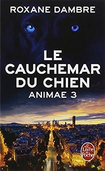 Animae, tome 3 : Le cauchemar du chien par Dambre