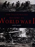 img - for The Illustrated History of World War I by Andy Wiest (2001-09-01) book / textbook / text book