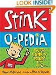 Stink-O-Pedia: Super Stink-Y Stuff Fr...