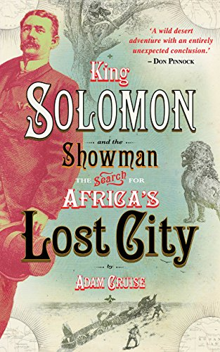 Amazon king solomon and the showman the search for africas king solomon and the showman the search for africas lost city by cruise fandeluxe Image collections