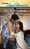 The Texan's Bride, Linda Warren, 0373717350
