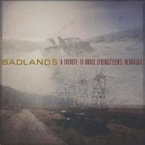 Badlands:Tribute to Bruce...
