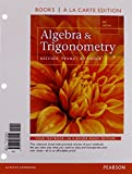 Algebra and Trigonometry, Books a la Carte Edition Plus MyMathLab with Pearson Etext, Access Card Package 5th Edition