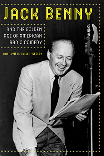 Age Jack (Jack Benny and the Golden Age of American Radio Comedy)