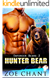 Hunter Bear: BBW Bear Shifter Paranormal Romance (Enforcer Bears Book 2)