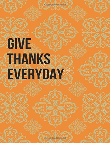 Give Thanks Everyday: Blank Lined Journal pdf epub