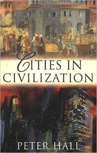 PETER HALL CITIES IN CIVILIZATION EBOOK DOWNLOAD