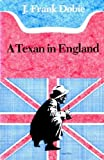 A Texan in England, J. Frank Dobie, 0292780346