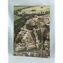 The History and Treasures of Windsor Castle