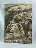 The History and Treasures of Windsor Castle, Robin Mackworth-Young, 0853724024