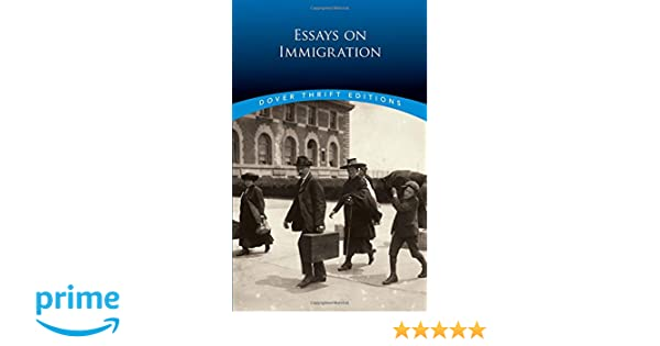 essays on immigration dover thrift editions bob blaisdell  essays on immigration dover thrift editions bob blaisdell   amazoncom books