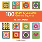 100 Bright & Colourful Granny Squares to Mix & Match of Leonie Morgan on 14 February 2013