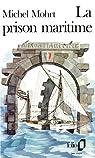La prison maritime par Mohrt