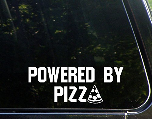 Powered By Pizza- 8-3/4