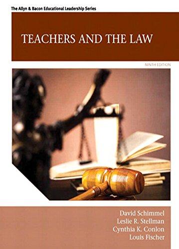 Teachers and the Law (Allyn & Bacon Educational Leadership)