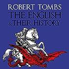 The English and Their History Hörbuch von Robert Tombs Gesprochen von: Stephen Thorne