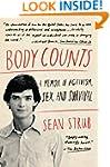 Body Counts: A Memoir of Activism, Se...