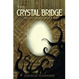 The Crystal Bridge (The Lost Shards Book 1) (Kindle Edition)