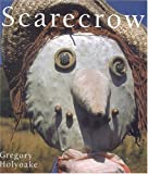 Scarecrows, Gregory Holyoake, 090629083X