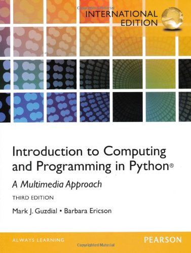 Download Introduction to Computing and Programming in Python: A Multimedia Approach. PDF