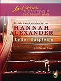 Under Suspicion (Hideaway (Love Inspired))