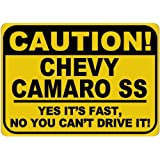 CHEVY CAMARO SS Caution Its Fast Aluminum Caution Sign - 10 X 14 Inches