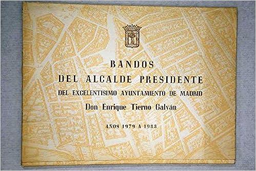 Bandos del Alcalde Presidente del Excelentísimo Ayuntamiento ...