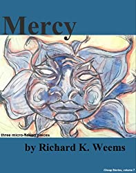 Mercy - three micro-fiction pieces (Cheap Stories Book 7)