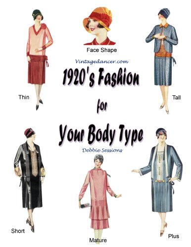 1920's Fashion for Your Body Type (Flapper Dancer)
