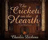 img - for The Cricket on the Hearth: A Fairy Tale of Home book / textbook / text book