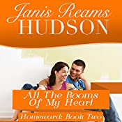 All the Rooms of My Heart | Janis Reams Hudson