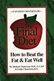 The Final Diet, Mike Chatterson and Linda Chatterson, 1569011729