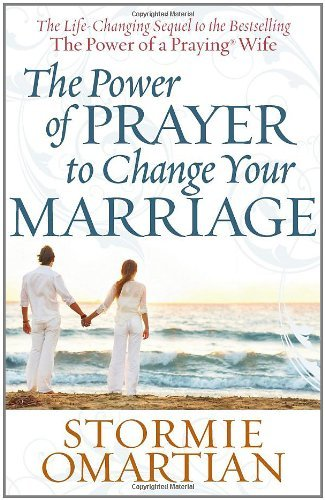 The Power of PrayerTM to Change Your Marriage (Praying To God For A Miracle In Finance)