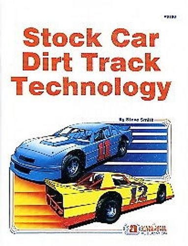 DIRT TRACK STOCK CAR SET UPS & TECHNOLOGY MANUAL - INCLUDES: Chassis Design & Fabrication, Suspension Setup, Adjusting to Track Conditions, Chassis Adjusting, Torque, Springs, Shocks, Dyno Graphs, Rear Suspension