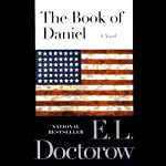 The Book of Daniel: A Novel | E. L. Doctorow