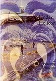Under Helicon, Penelope Tremayne, 0907018548