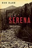 Serena by Ron Rash