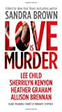 Love Is Murder, Sandra Brown, 0778314375