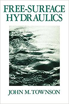 Book Free-Surface Hydraulics 1st edition by Townson, Dr J M (1991)