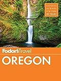 Fodor s Oregon (Full-color Travel Guide Book 7)