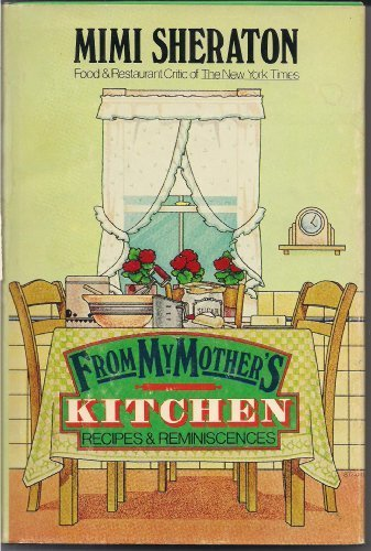 From My Mother's Kitchen: Recipes and Reminiscences ()