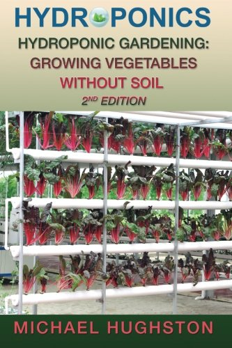 Hydroponics: Hydroponic Gardening: Growing Vegetables Without Soil
