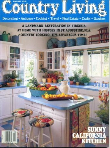 (Country Living May 1992 Virginia Restoration, At Home with History in St. Augustine Florida, Country Cooking - Asparagus, Gardening in Thin Air, Rice Recipes, Healthy Microwave Cooking, Handcrafted Drawer Pulls)