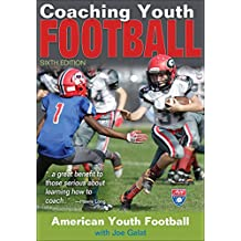 Coaching Youth Football 6th Edition